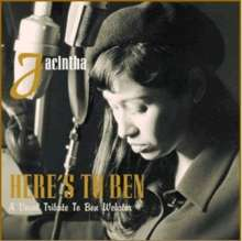 Jacintha (geb. 1957): Here's To Ben: A Vocal Tribute To Ben Webster, Super Audio CD