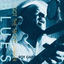 "Roy Gaines: I Got The T-Bone Walker Blues (180g) (LP + Bonus-12""), 2 LPs"