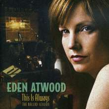 Eden Atwood: This Is Always - The Ballad Session, Super Audio CD