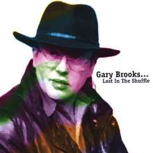 Gary Brooks: Lost In The Shuffle, CD