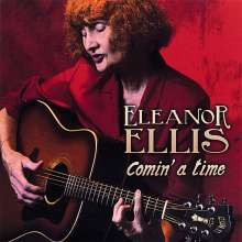 Eleanor Ellis: Comin' A Time, CD