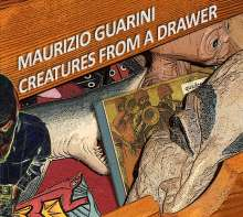 Maurizio Guarini: Creatures From A Drawer, CD