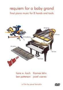 Requiem For A Baby Grand: Final Piano Music For 8 Hands And Tools, DVD