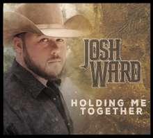Josh Ward: Holding Me Together, CD