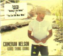 Cameran Nelson: Good Thing Going, CD