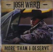 Josh Ward: More Than I Deserve, LP