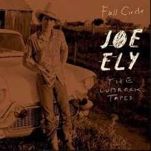 Joe Ely: The Lubbock Tapes: Full Circle, CD