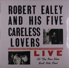 Robert Ealey: Live At The New Blue Bird Nite Club (Reissue) (remastered), LP