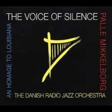 Palle Mikkelborg (geb. 1941): The Voice Of Silence, CD