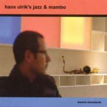 Hans Ulrik (geb. 1965): Danish Standards, CD