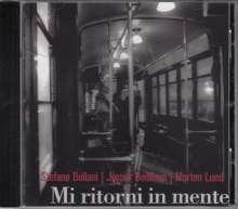 Stefano Bollani, Jesper Bodilsen & Morten Lund: Mi Ritorni In Mente, CD