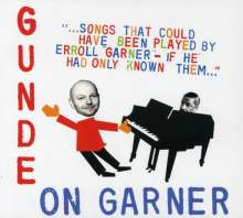 Hendrik Gunde: Gunde On Garner, CD