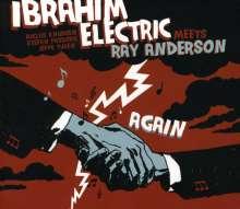 Ibrahim Electric: Ibrahim Electric Meets Ray Anderson Again, CD
