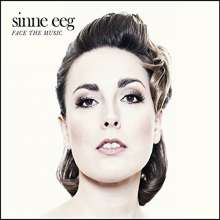 Sinne Eeg (geb. 1977): Face The Music, CD