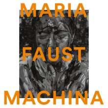 Maria Faust: Machina, CD