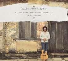 Diego Figueiredo: Come Closer, CD