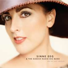Sinne Eeg (geb. 1977): We've Just Begun, LP