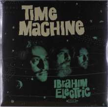 Ibrahim Electric: Time Machine, LP