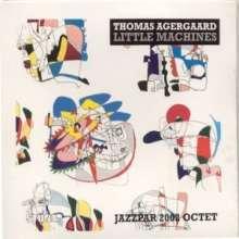 Thomas Agergaard: Little Machines - Jazzpar 2002 Octet, CD