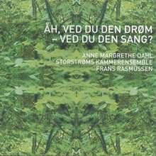 Anne Margrethe Dahl - Ah, Ved Du Den Dröm - Ved Du Den Sang?, CD