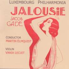"Jacob Gade (1879-1963): Orchesterstücke ""Jalousie"", CD"