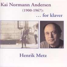 Kai Normann Andersen (1900-1967): Klavierwerke, CD