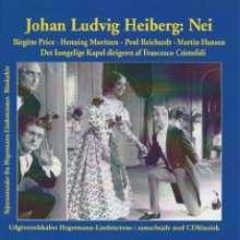 Johan Ludvig Heiberg: Nei (Theaterstück mit Orchestermusik), CD
