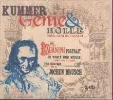 Niccolo Paganini (1782-1840): Kummmer, Genie & Hölle - Ein Paganini-Portrait in Wort und Musik, 2 CDs