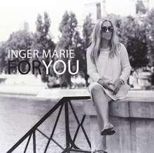 Inger Marie Gundersen (geb. 1959): For You, LP