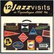12 Jazzvisits In Copenhagen, 2 CDs