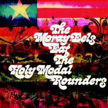 Holy Modal Rounders: The Moray Eels Eat The Holy Modal Rounders, CD