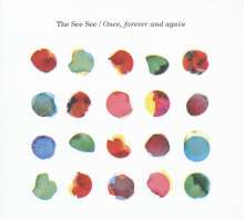 The See See: Once, Forever And Again, CD