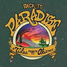 Back To Paradise: A Tulsa Tribute To Okie Music, CD