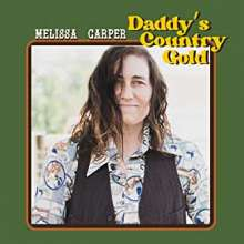 Melissa Carper: Daddy's Country Gold, CD