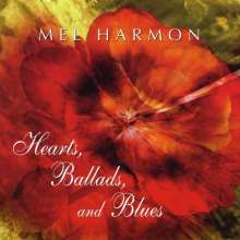 Mel Harmon: Hearts Ballads & Blues, CD