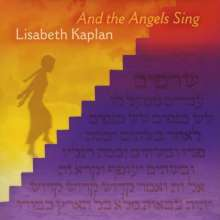 Lisabeth Kaplan: And The Angels Sing, CD
