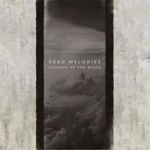 Dead Melodies: Legends Of The Wood, CD