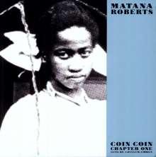 "Matana Roberts (geb. 1978): Coin Coin Chapter One: Gens De Couleur Libres, 2 Single 10""s"
