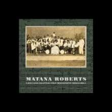 Matana Roberts (geb. 1978): Coin Coin Chapter Two: Mississippi Moonchile, LP