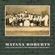 Matana Roberts (geb. 1978): Coin Coin Chapter Two: Mississippi Moonchile, CD