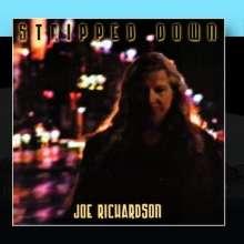 Joe Richardson: Stripped Down, CD