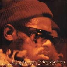 Rahsaan Roland Kirk (1936-1977): Haunted Melodies, CD
