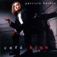 Patricia Barber (geb. 1956): Cafe Blue (remixed & remastered) (180g) (Limited Numbered Edition), 2 LPs