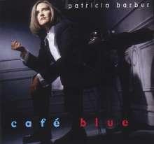 Patricia Barber (geb. 1956): Cafe Blue, CD