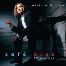 Patricia Barber (geb. 1956): Café Blue (Un-Mastered) (Hybrid-SACD), SACD