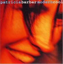 Patricia Barber (geb. 1956): Modern Cool (remastered) (180g), 2 LPs