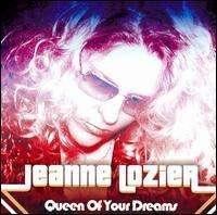Jeanne Lozier: Queen Of Your Dreams, CD