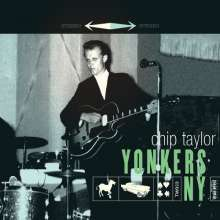 Chip Taylor: Yonkers NY, LP