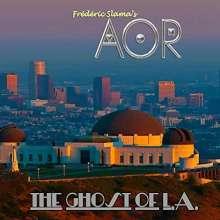 AOR (Frédéric Slama): Ghost Of L.A., CD