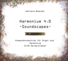 Gerhard Noetzel - Harmonium 4.0 - Soundscapes -, CD
